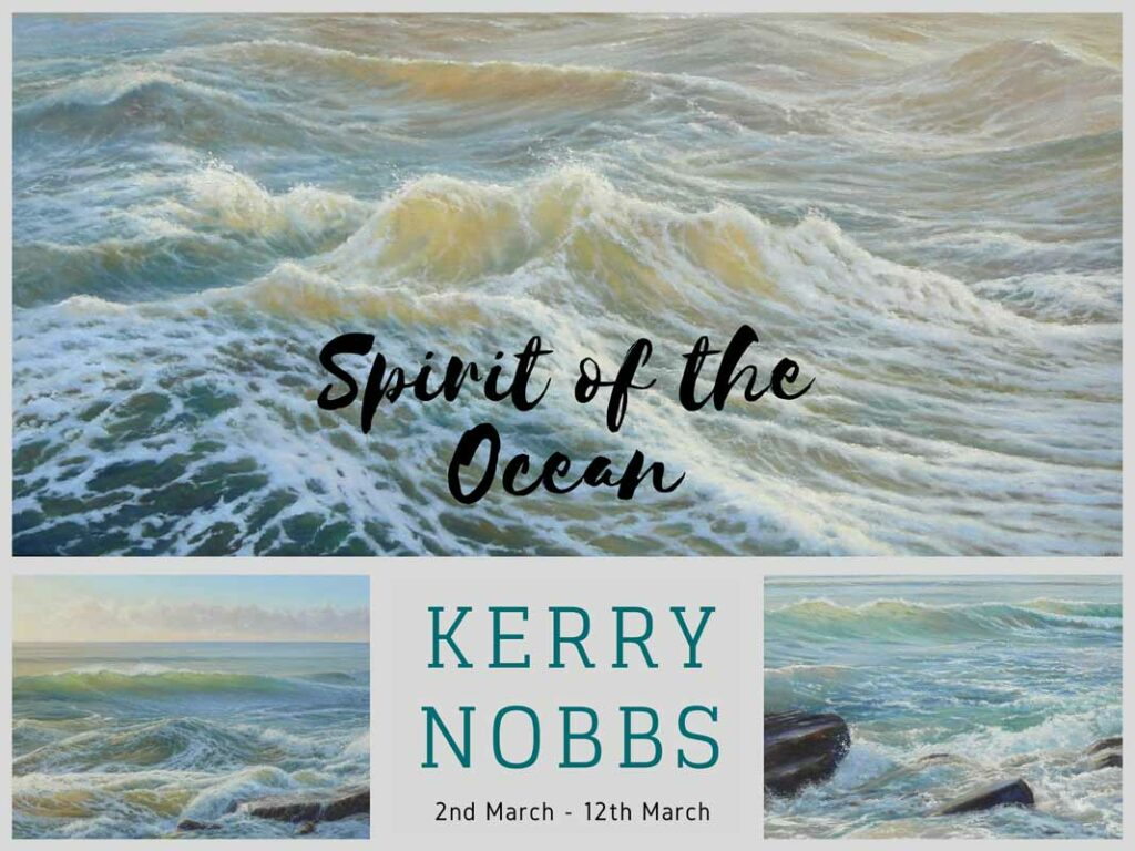 Kerry Nobbs Exhibition   Spirit Of The Ocean 2nd March Fine Art